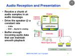 audio reception and presentation