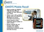 oaisys mobile recall