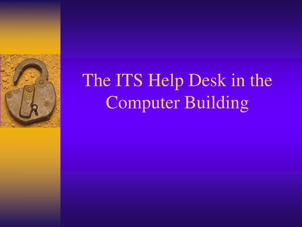 the its help desk in the computer building l.