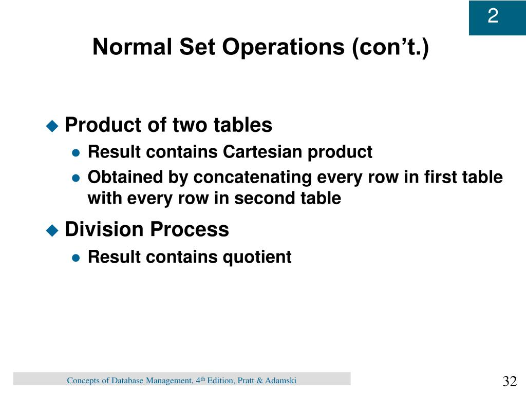 Normal Set Operations (con't.)