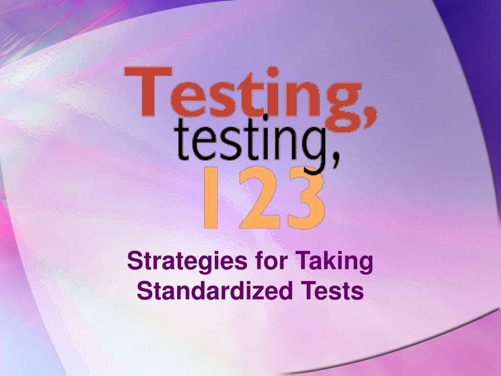 strategies for taking standardized tests l.