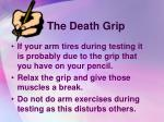 the death grip