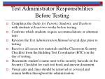 test administrator responsibilities before testing
