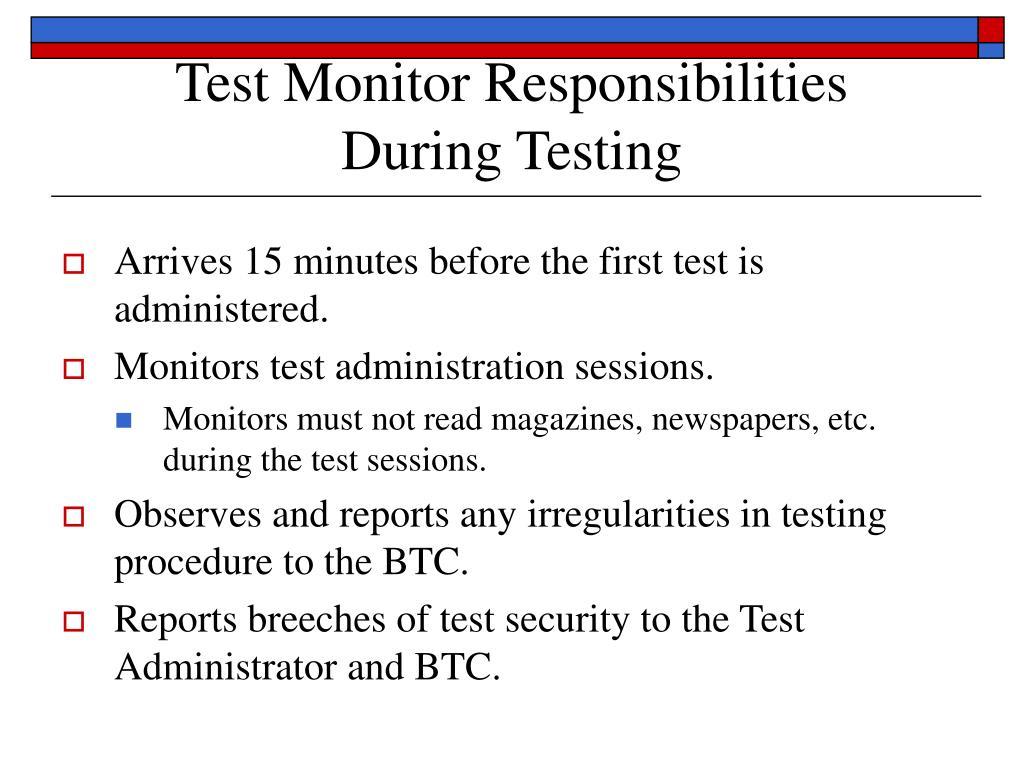 Test Monitor Responsibilities