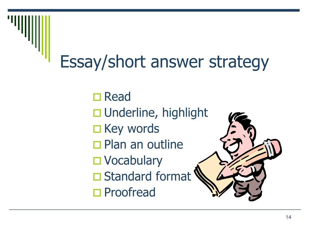 Essay/short answer strategy