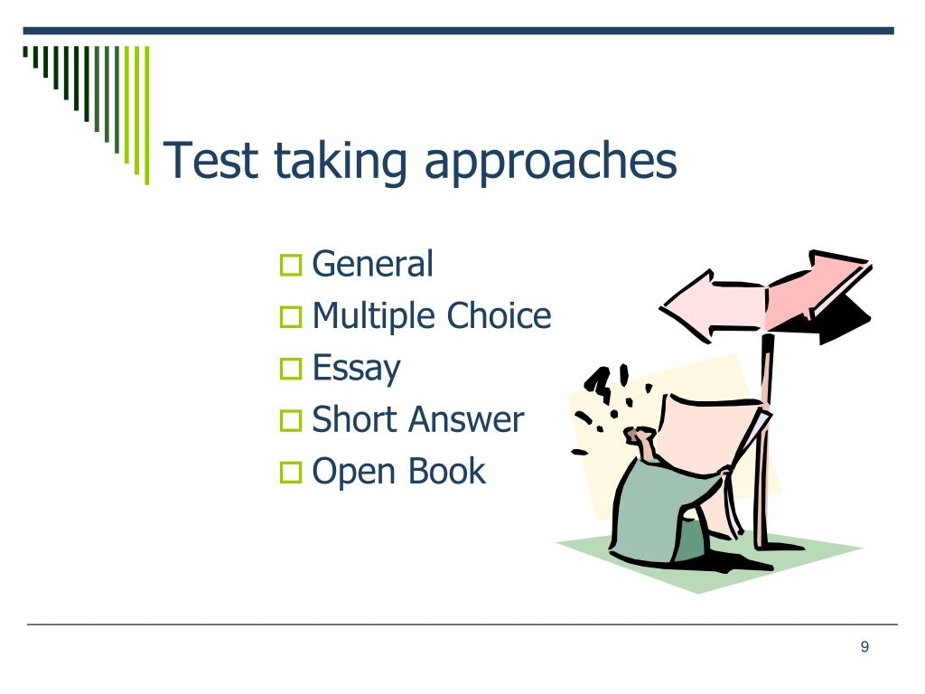 Test taking approaches