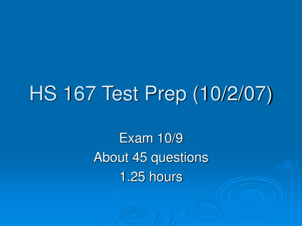hs 167 test prep 10 2 07 l.