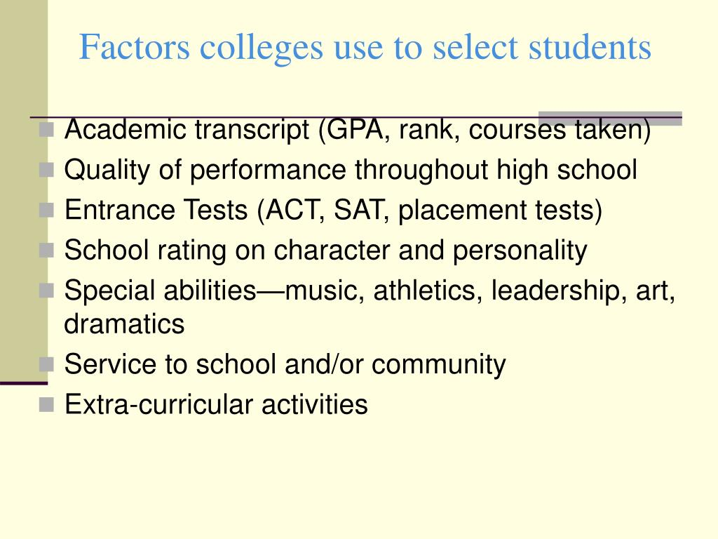 Factors colleges use to select students