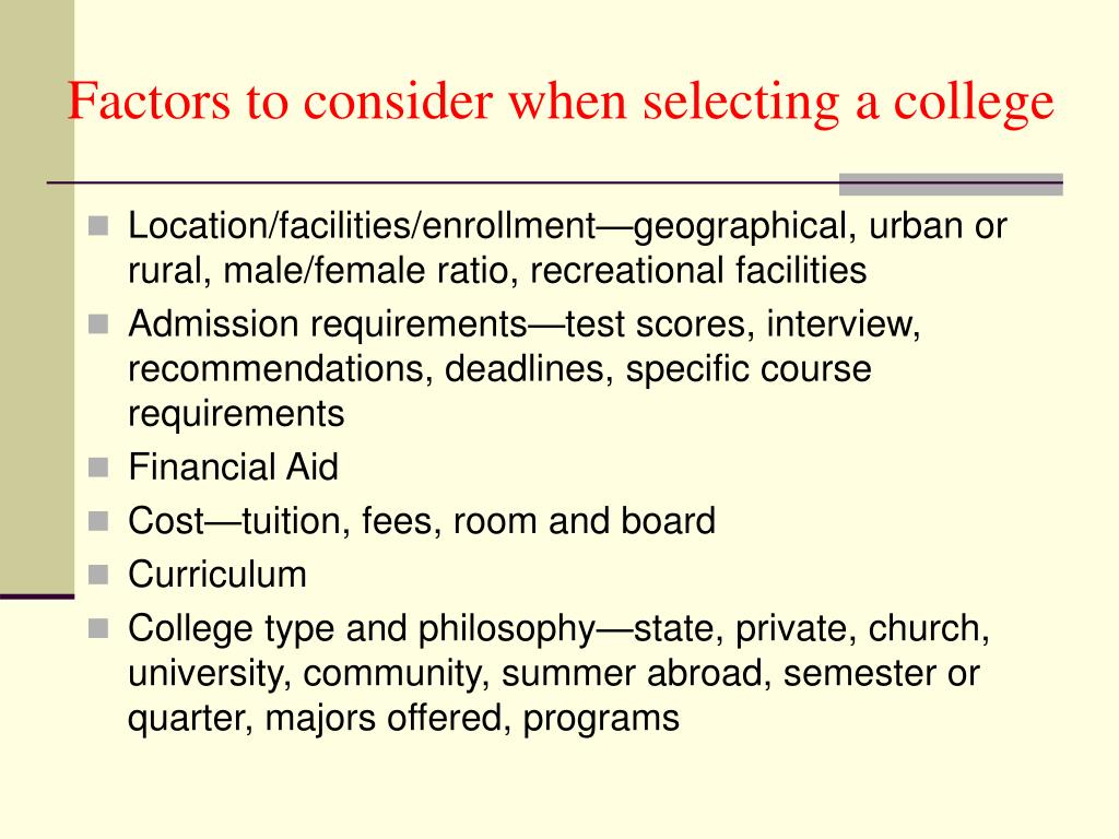 Factors to consider when selecting a college