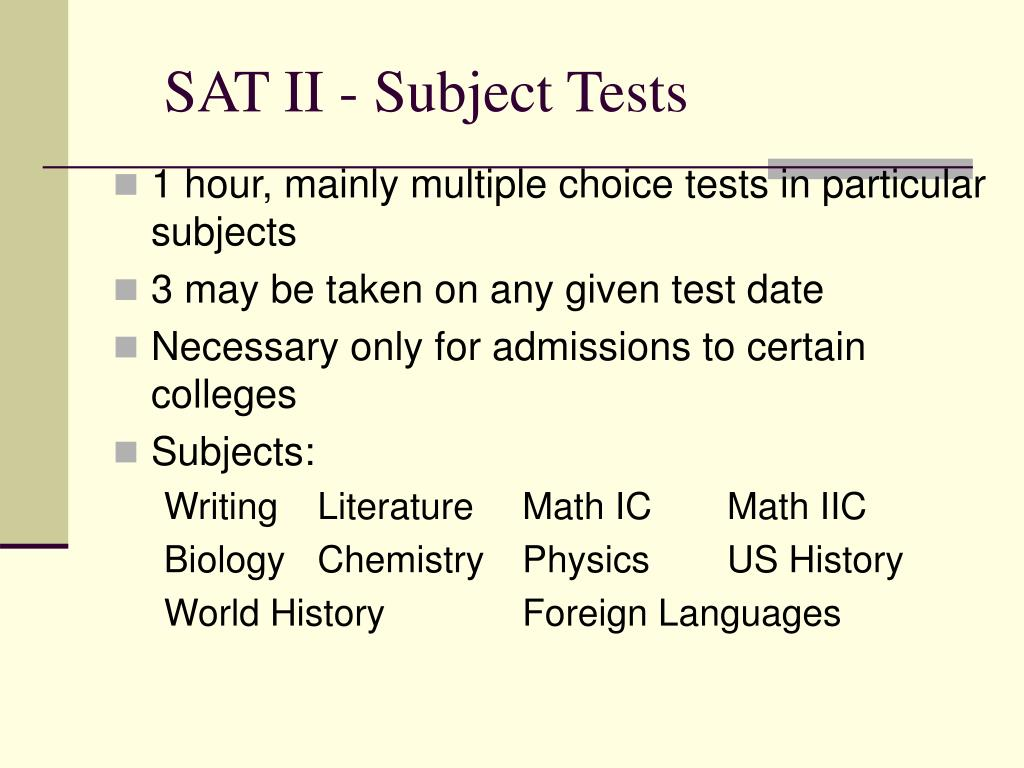 SAT II - Subject Tests