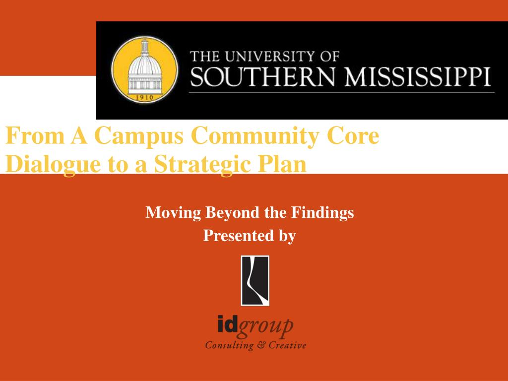 from a campus community core dialogue to a strategic plan l.