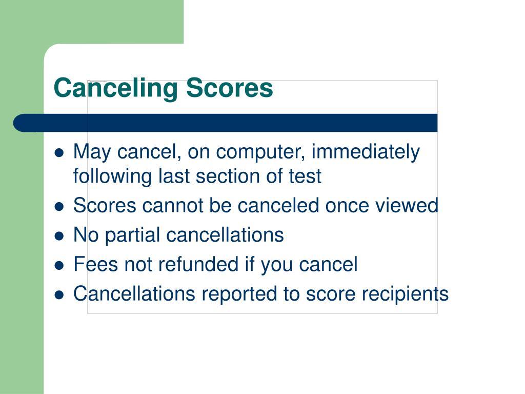 Canceling Scores
