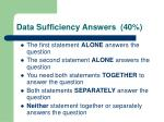 data sufficiency answers 40