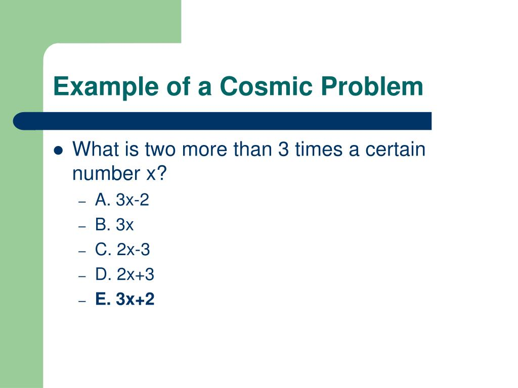 Example of a Cosmic Problem