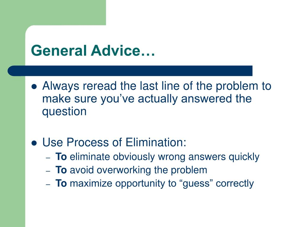 General Advice…