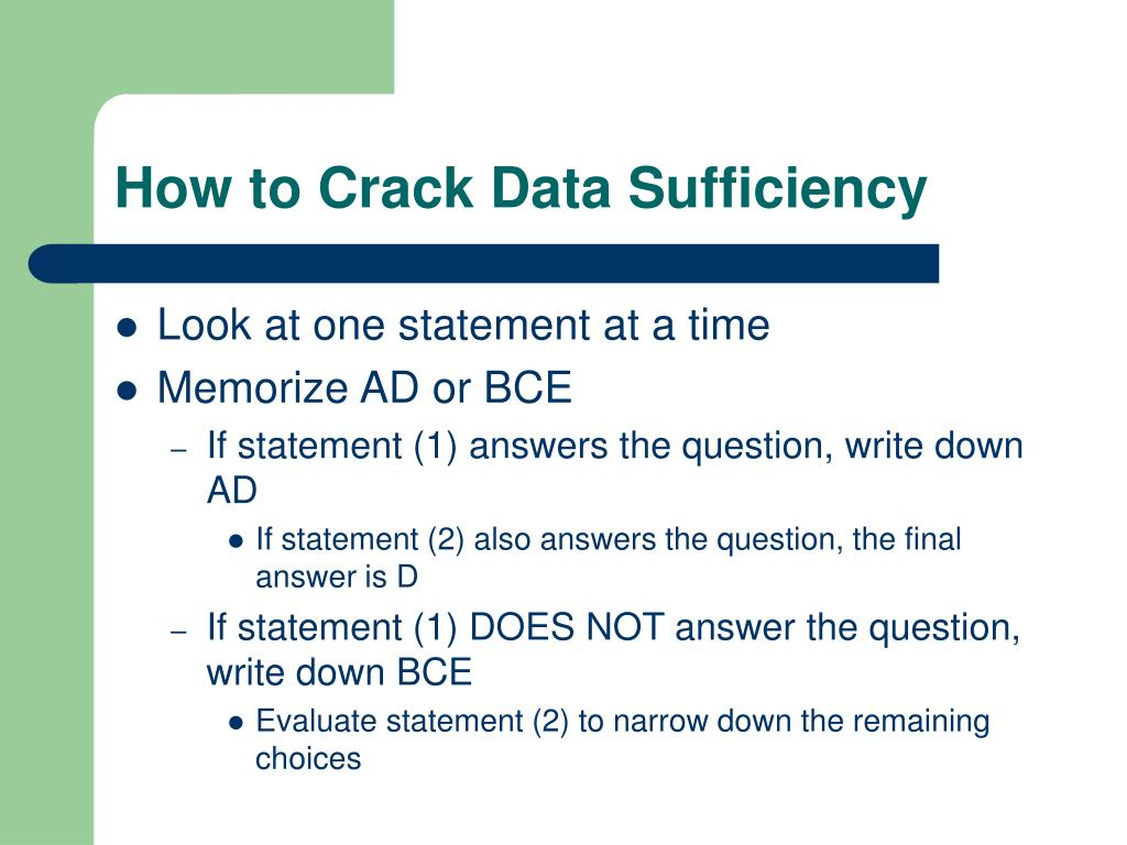 How to Crack Data Sufficiency