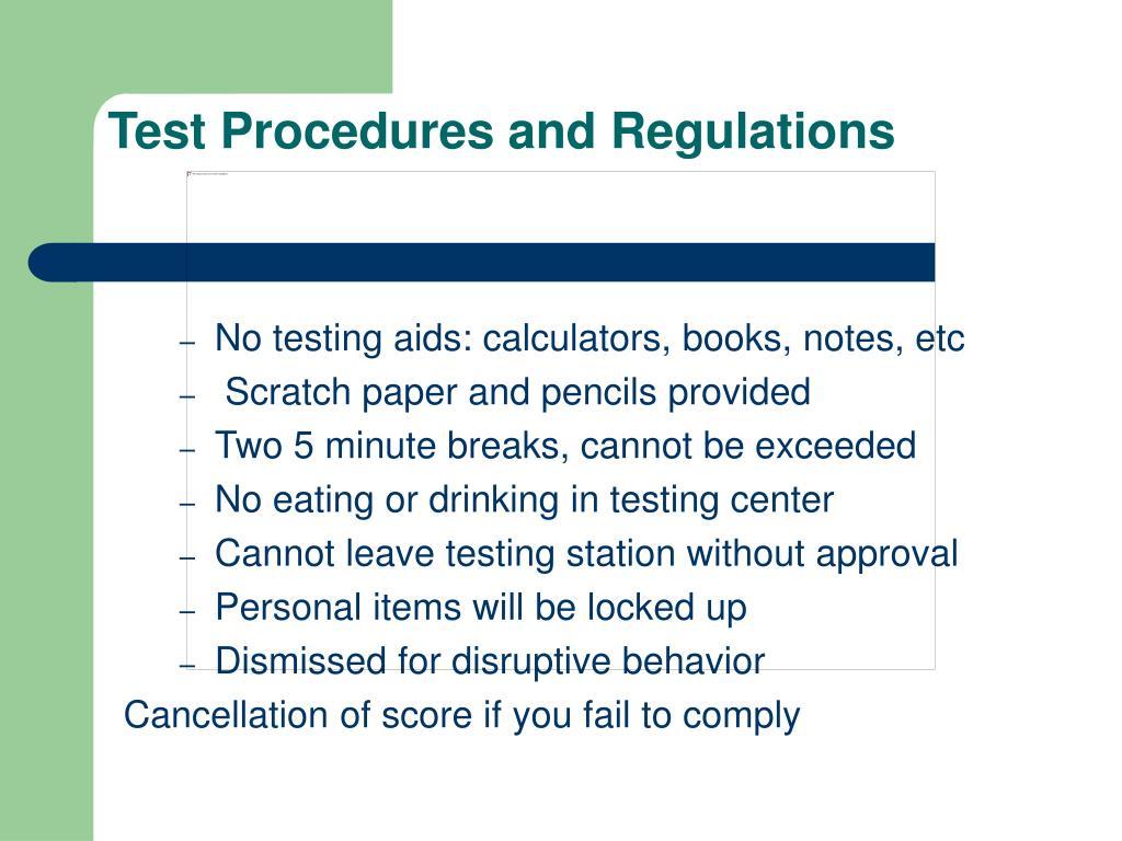 Test Procedures and Regulations
