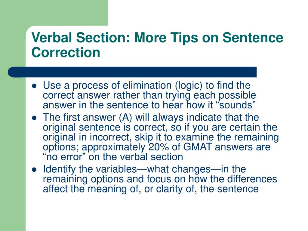 Verbal Section: More Tips on Sentence Correction