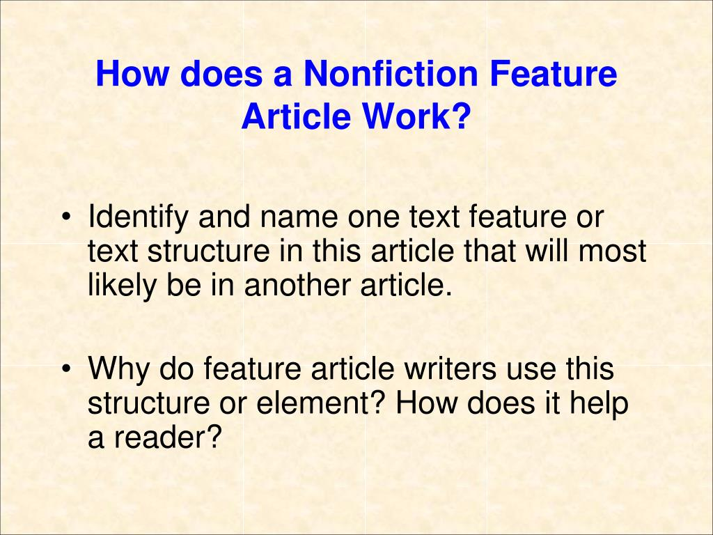 How does a Nonfiction Feature Article Work?