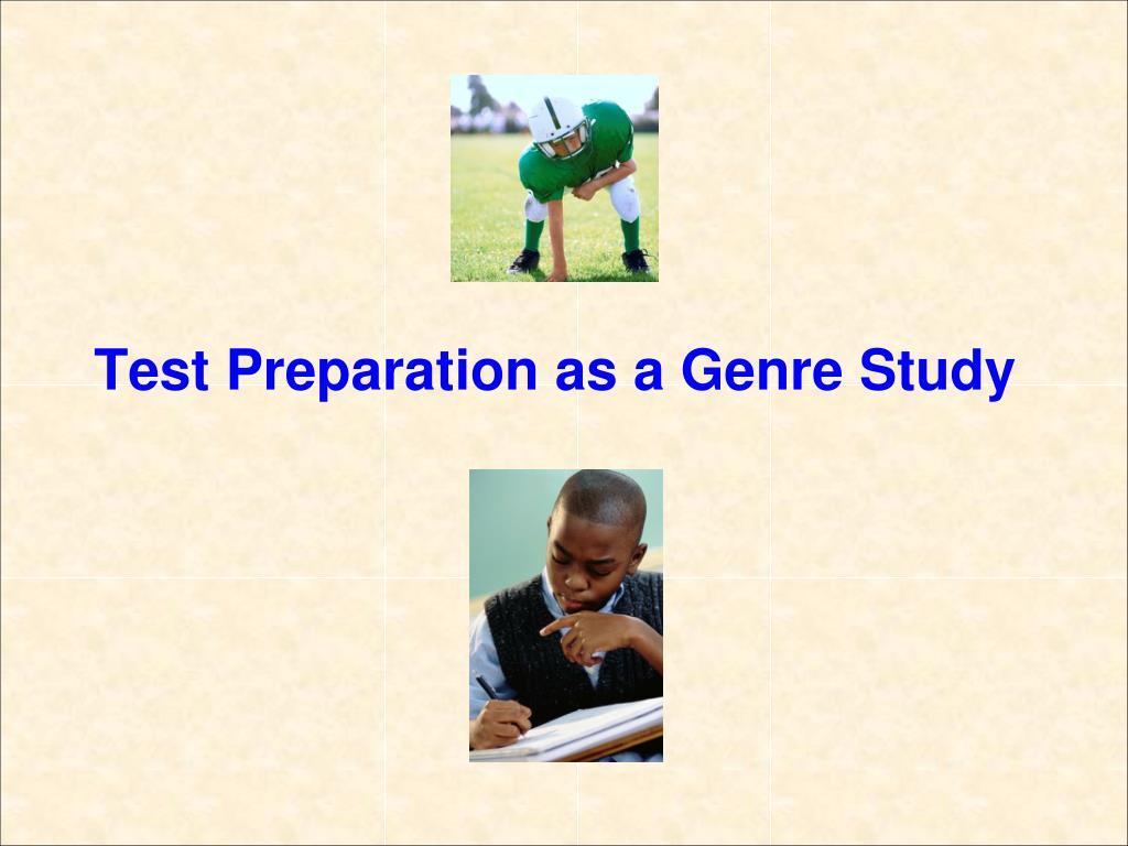 Test Preparation as a Genre Study