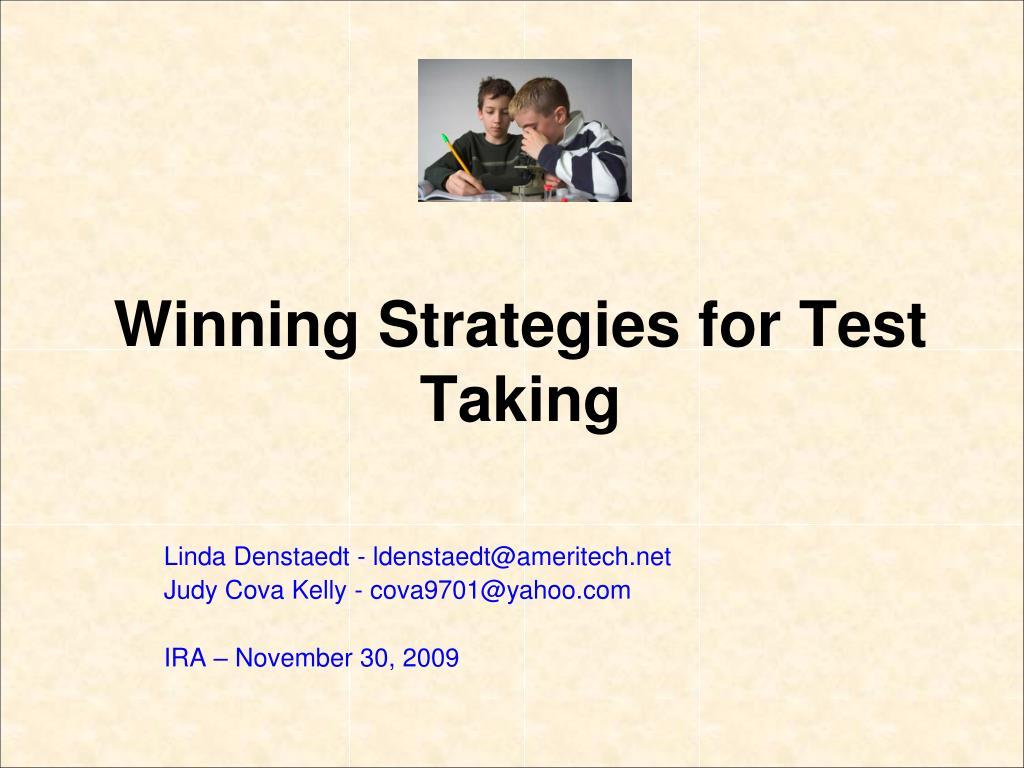 Winning Strategies for Test Taking