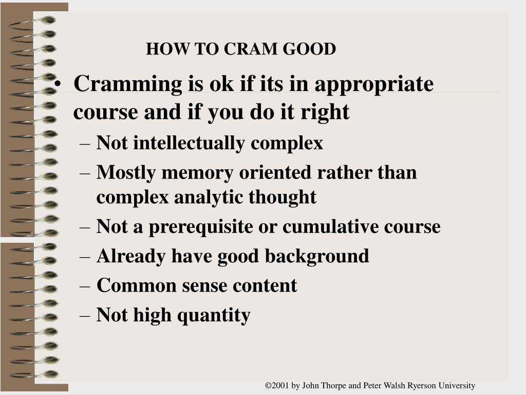 HOW TO CRAM GOOD