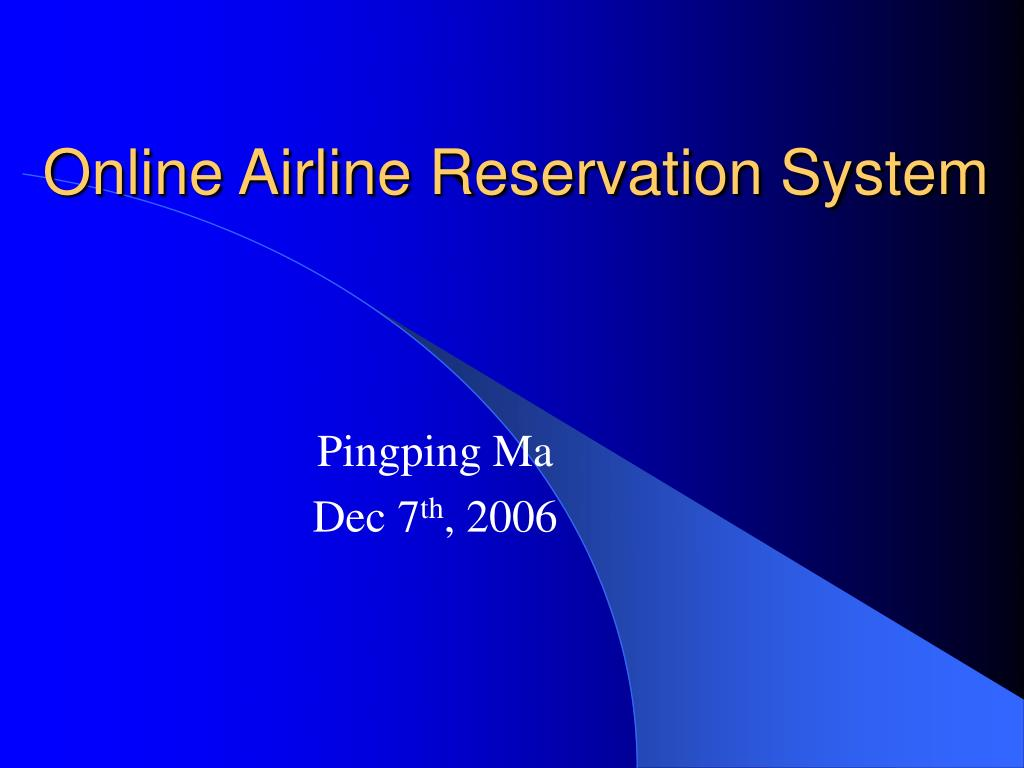 Ppt Online Airline Reservation System Powerpoint