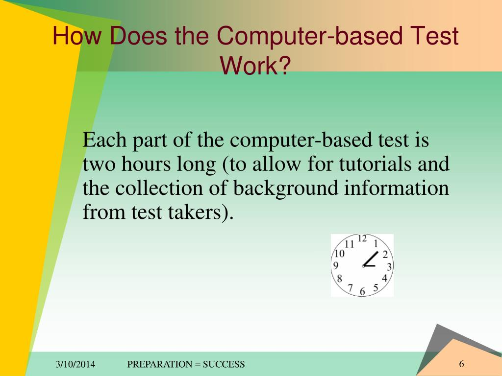 How Does the Computer-based Test Work?