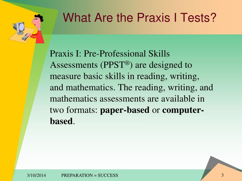 WhatAre the Praxis I Tests?