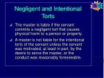 negligent and intentional torts