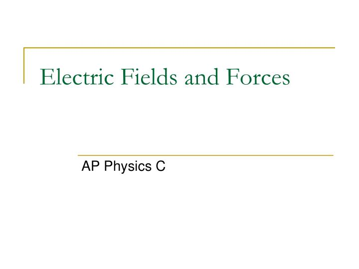 electric fields and forces n.