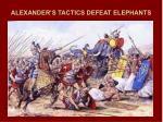 alexander s tactics defeat elephants