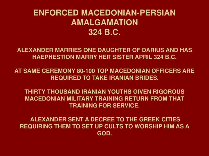 ENFORCED MACEDONIAN-PERSIAN