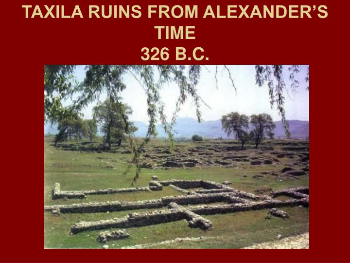 TAXILA RUINS FROM ALEXANDER'S TIME
