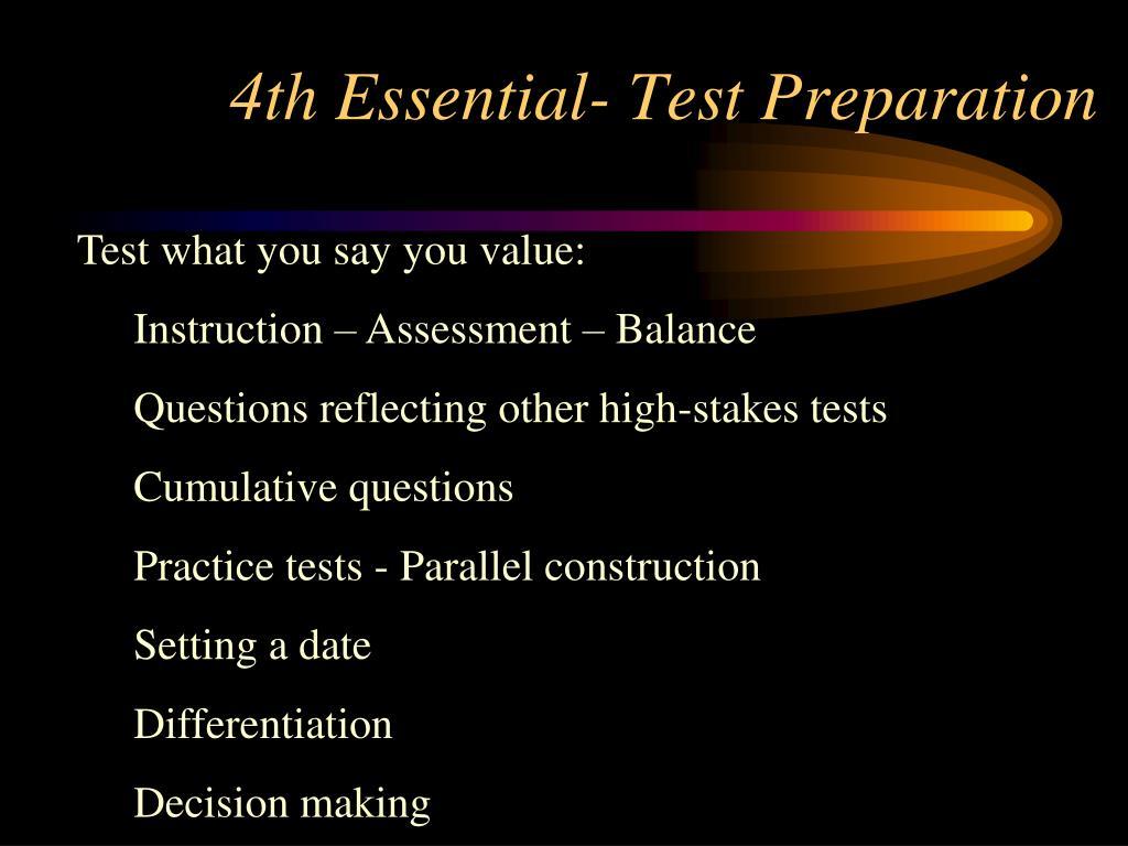 4th Essential- Test Preparation