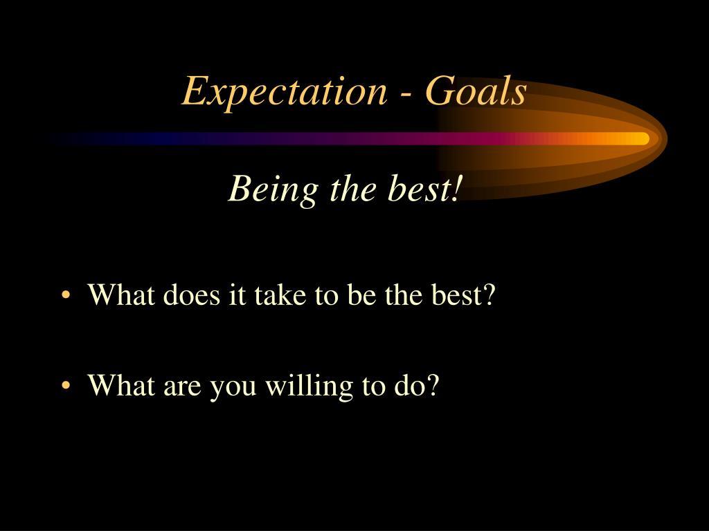 Expectation - Goals