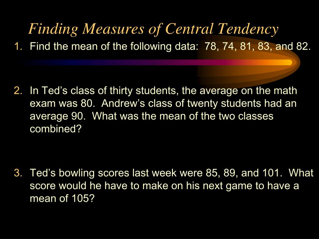 Finding Measures of Central Tendency