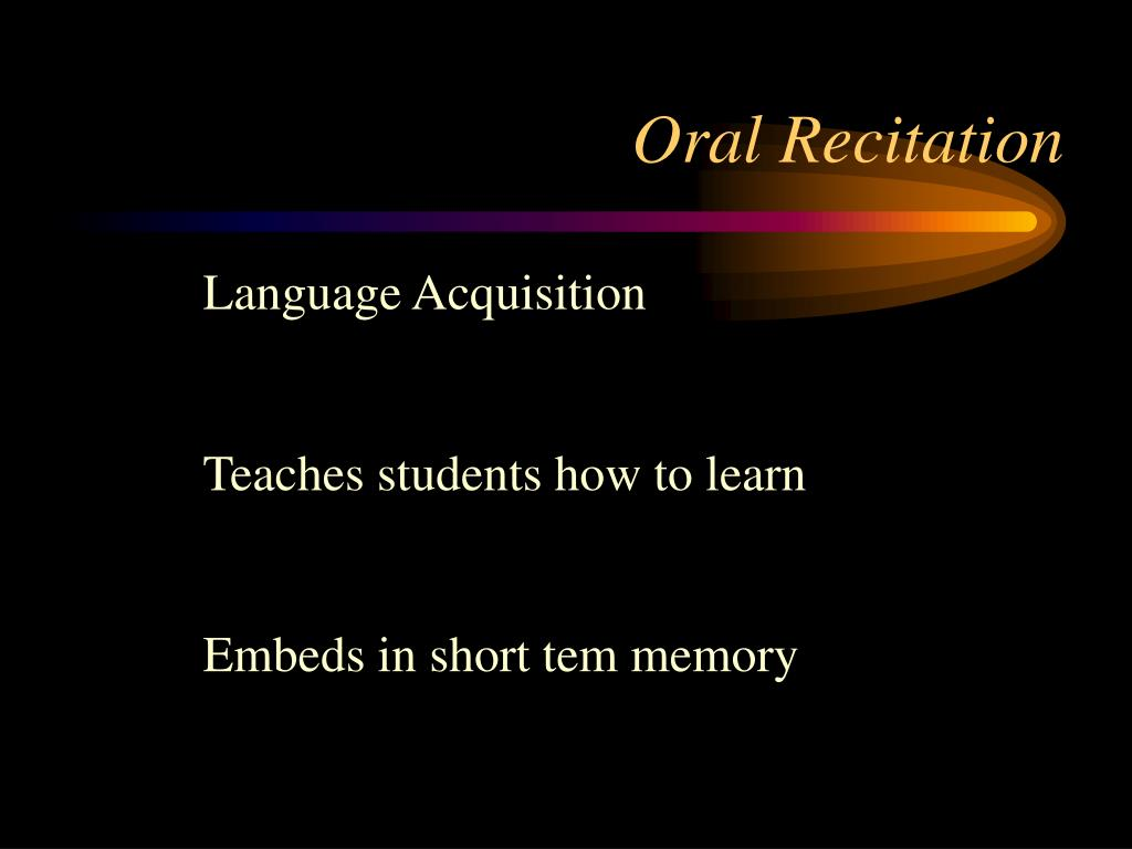 Oral Recitation