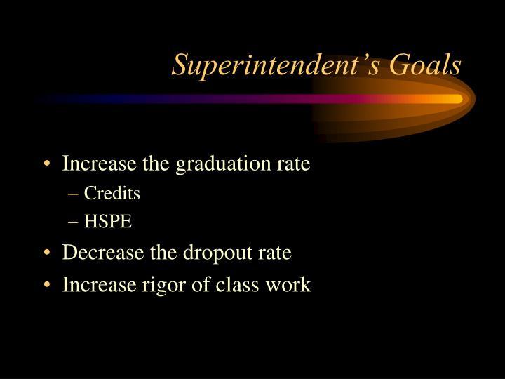 Superintendent s goals