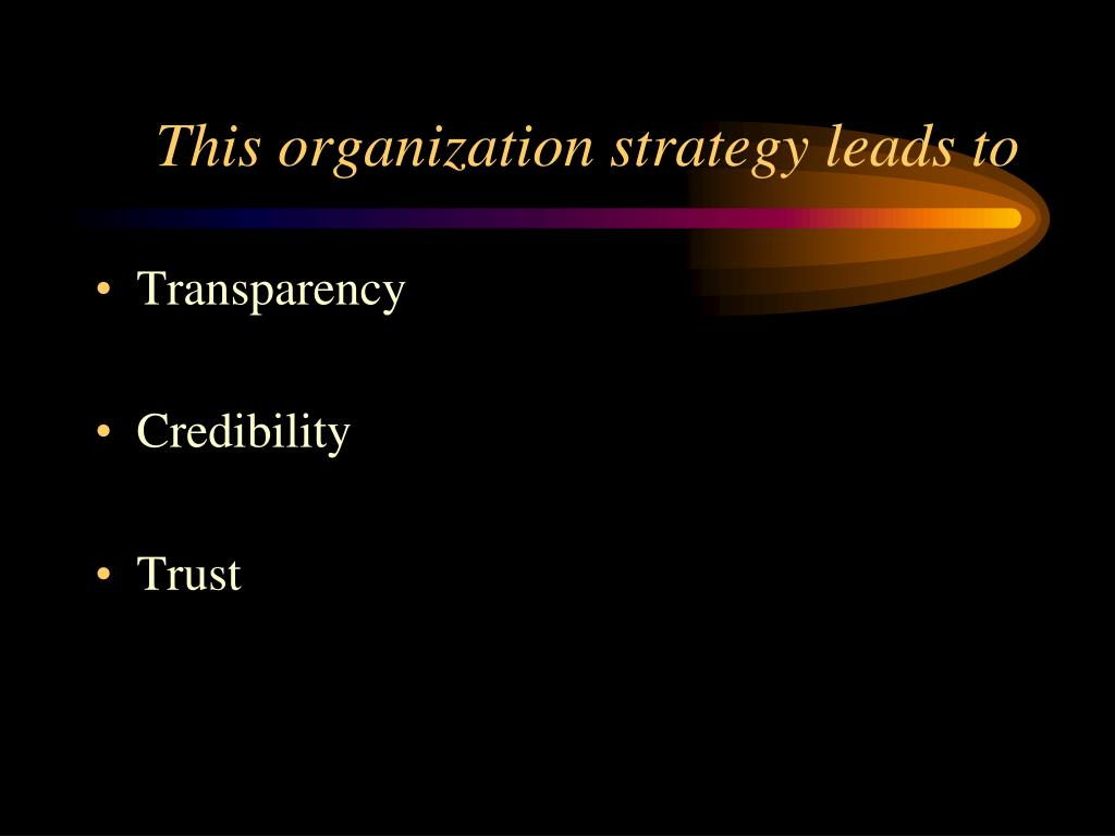 This organization strategy leads to