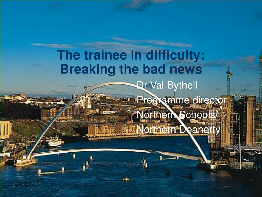 The trainee in difficulty: