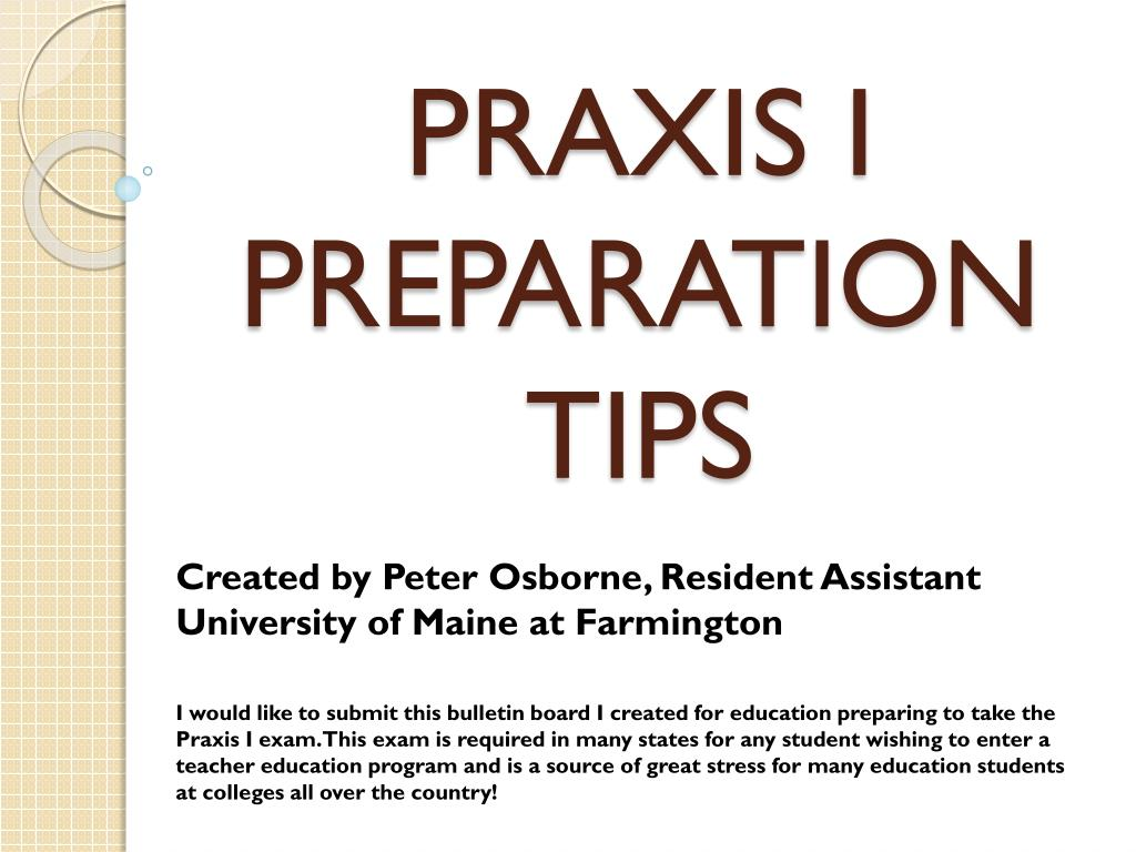 praxis i preparation tips l.