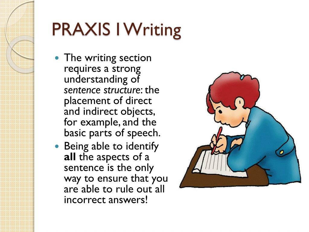 PRAXIS I Writing