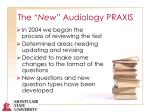 the new audiology praxis