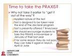 time to take the praxis69