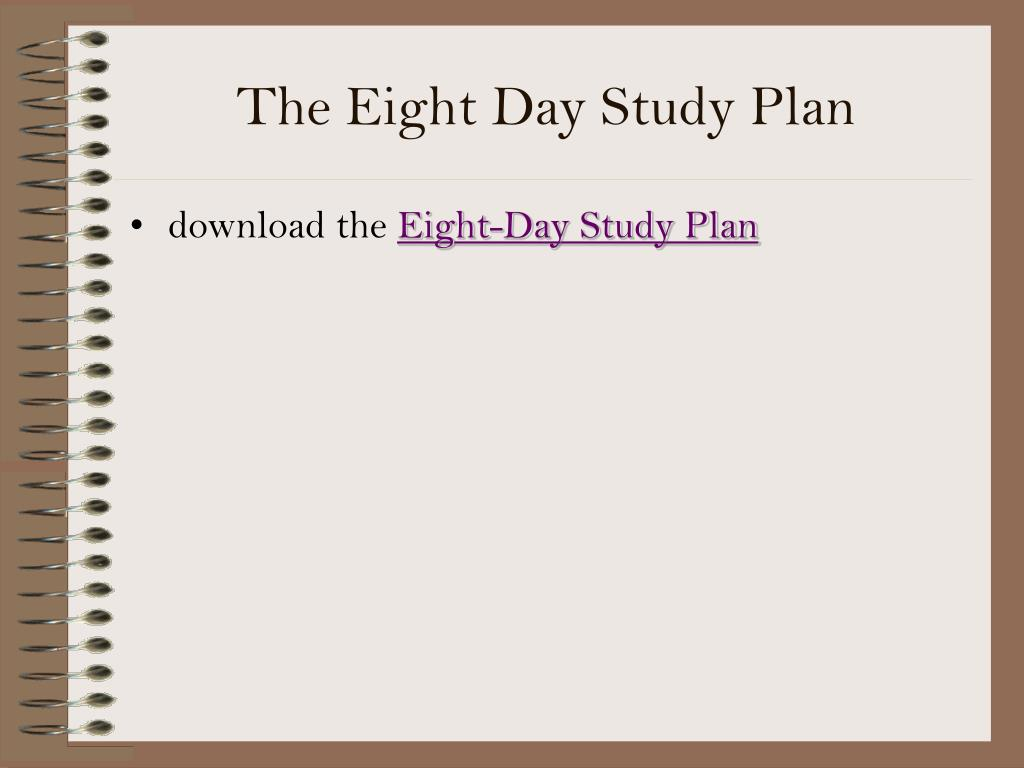 The Eight Day Study Plan