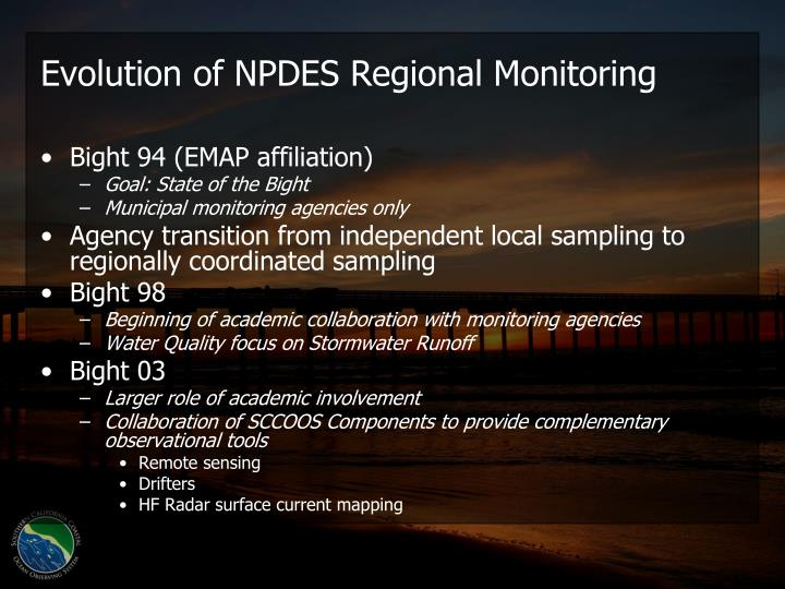 Evolution of NPDES Regional Monitoring