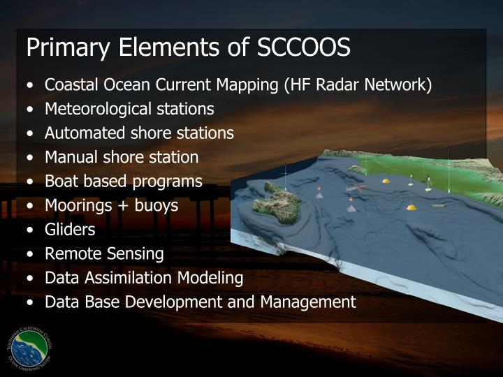Primary Elements of SCCOOS