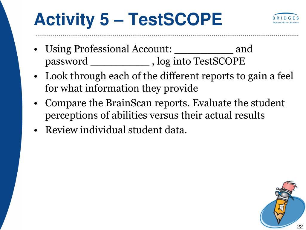 Activity 5 – TestSCOPE