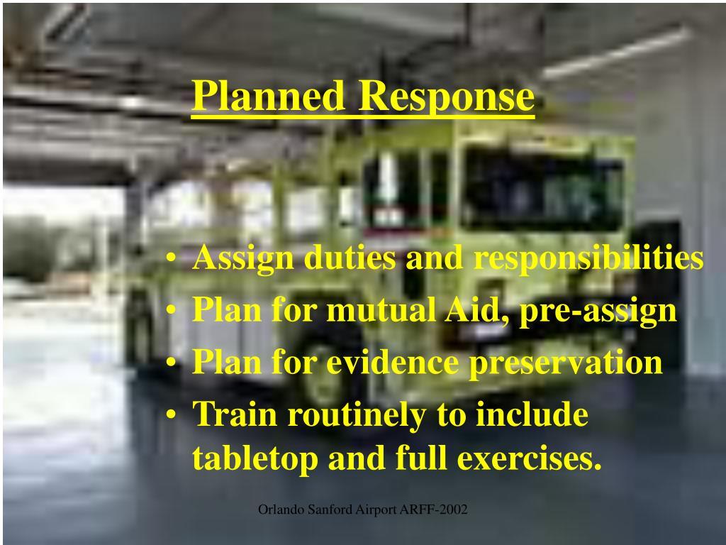 Planned Response